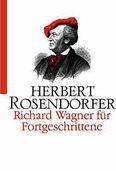 WAGNERIANA: Wagner für Verdi-Verehrer