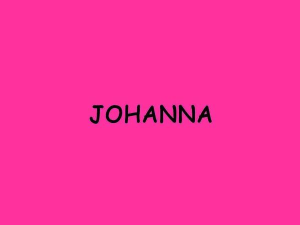 ...der Dauerbrenner Johanna und...