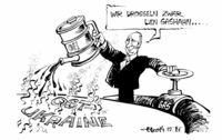 """""""... aber unsere Öl-Lieferungen gehen zuverlässig weiter!"""""""