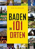 Baden in 101 Orten: Schneller Durchgang