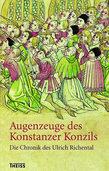 Konstanzer Konzil: Ein Augenzeuge berichtet