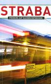 Mit der Straßenbahnm Freiburg erkunden