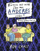 Roz Chast: Meine Eltern und ich