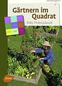 G�rtnern im Quadrat