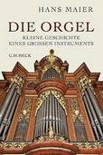 Hans Maiers schöne Kulturgeschichte der Orgel