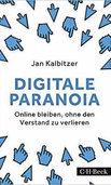 Digitale Paranoia: Selbsttest für Internetnutzer