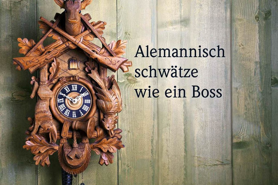 Die 10 schönsten alemannischen Dialektwörter (Foto: fotolia.com/Jürgen Wiesler)