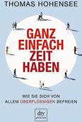 """Lestipp: Thomas Hohensees """"Ganz einfach Zeit haben"""""""