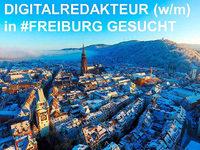 Digitalredakteur (w/m) in Freiburg gesucht