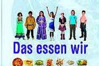 Was Kinder aus aller Welt gerne essen