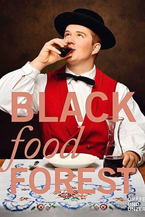 Das Cover des Buchs über Rezepte, Menschen, Schwarzwald.   | Foto: Thoma