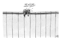 Baut ihm doch seine Mauer!