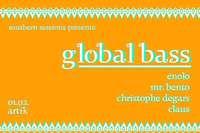 Southern Sessions präsentieren Global Bass im Freizeichen