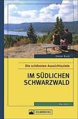 REGIO-FÜHRER: Ganz oben im Schwarzwald