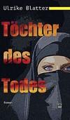 """""""Die Töchter des Todes"""""""