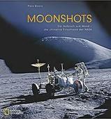 Moonshots: Die Mondmissionen in Bildern