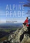 Buchtipp: Alpine Pfade in Baden-Württemberg