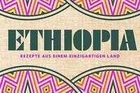 Ein neues Kochbuch bietet Einblick in die äthiopische Küche