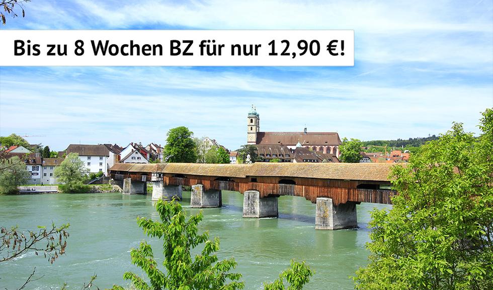 Bis zu 8 Wochen BZ für nur 12,90 Euro!