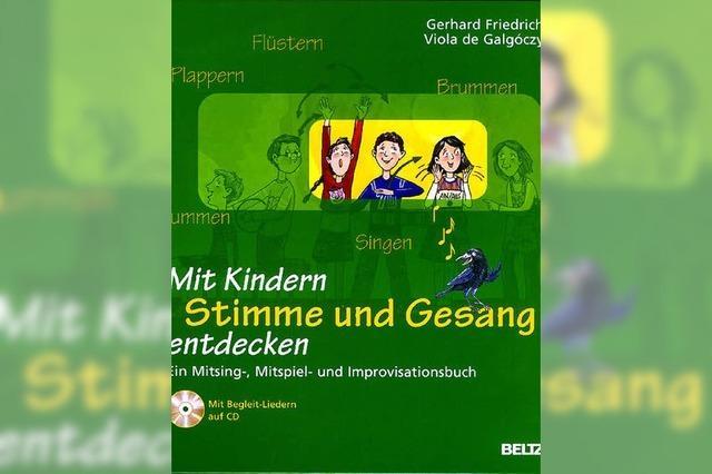 Mit Kindern die Stimme und den Gesang entdecken