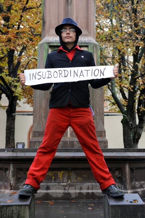 Insubordination – Keine Unterordnung.  | Foto: Thomas Kunz