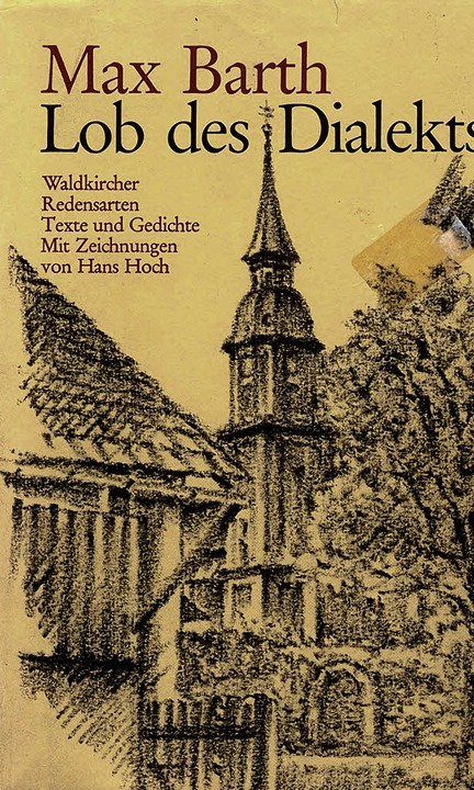 """Lob des Dialekts"". <BZ-FotoNurRepro>Hans Hoch</BZ-FotoNurRepro>  | Foto: Buch: Max Barth"