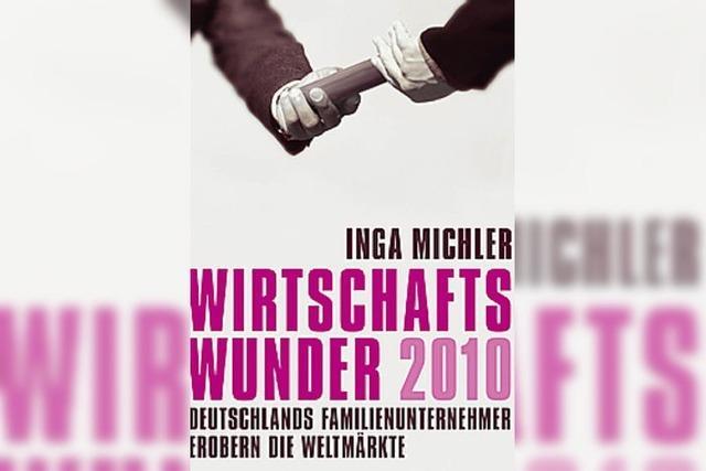 NACHLESE: WIRTSCHAFTSWUNDER 2010