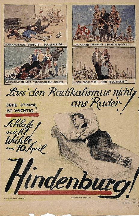 Ein Wahlplakat von 1932 mahnt an, den ...ssen. Der Erfolg hielt nur ein Jahr     | Foto: Staatsarchiv