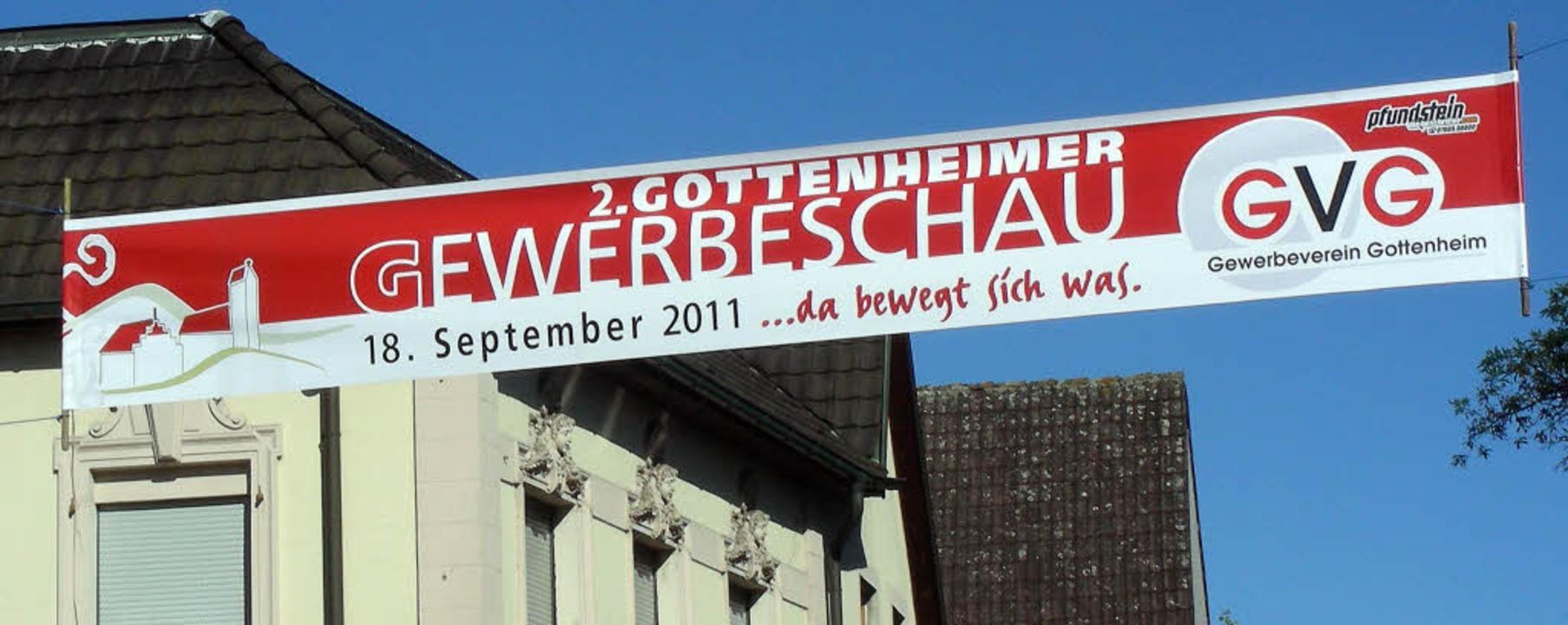 Mit großen Transparenten wirbt Gottenh...seine zweite Gewerbeschau am Sonntag.   | Foto: mario schöneberg