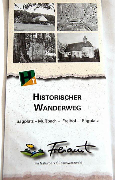 Der historische Wanderweg wurde bereit...et, nun ist dazu ein Flyer erschienen.  | Foto: Pia Grättinger