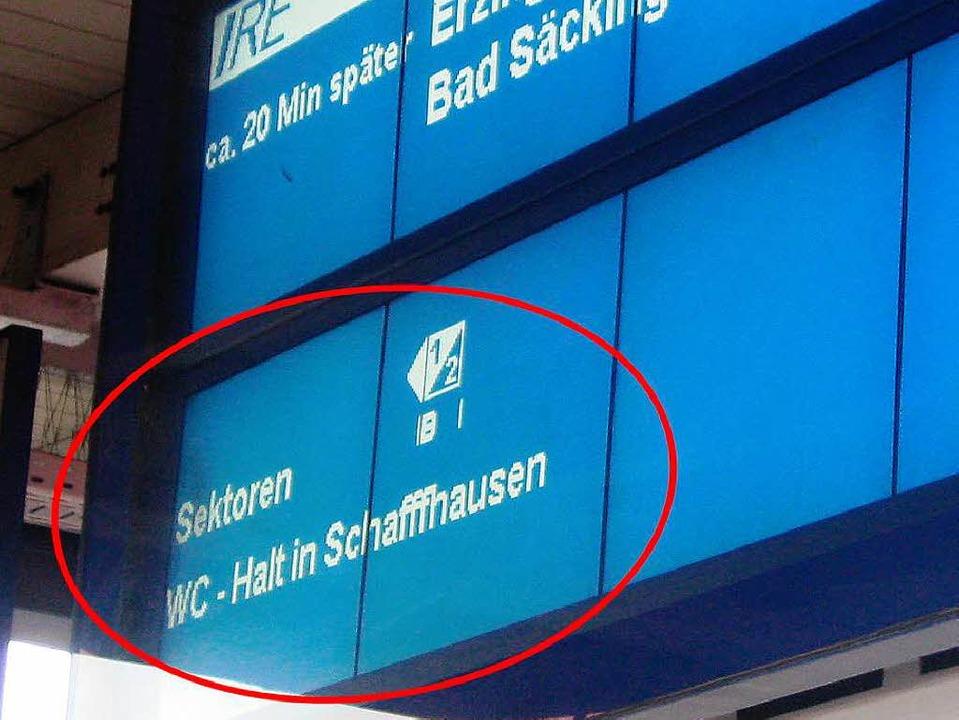 """""""WC-Halt"""" zeigt die Anzeige am Bahnhof Schaffhausen.    Foto: Privat"""