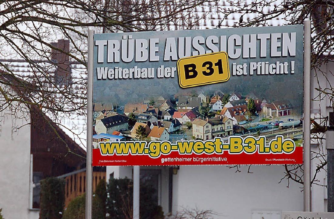 Das Protestschild  in Gottenheim ist b... haben dürfte – wenn überhaupt.     Foto: Agnes Pohrt