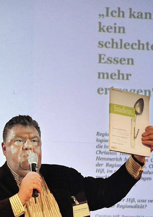 BZ-Herausgeber Christian Hodeige kann kein schlechtes Essen mehr ertragen  | Foto: Markus Zimmermann