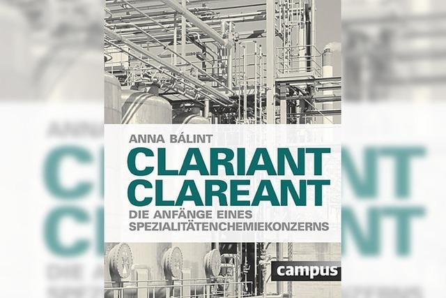 Clariant: Die Geschichte eines Konzerns