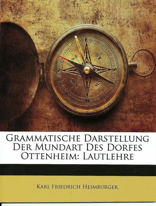 Die Broschüre über die Mundart in Otte...als Doktorarbeit herausgegeben wurde.   | Foto: Martin Frenk