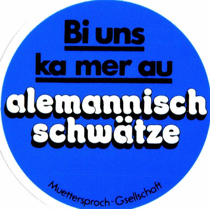 Alemannisch ist eben nicht überall gle...11; die Grenzen verändern den Dialekt.  | Foto: BZ