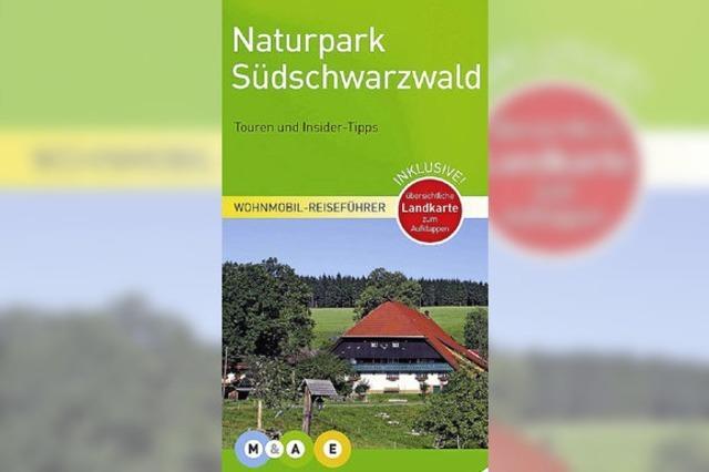 Neuer Reiseführer: Mit dem Wohnmobil durch den Naturpark Südschwarzwald