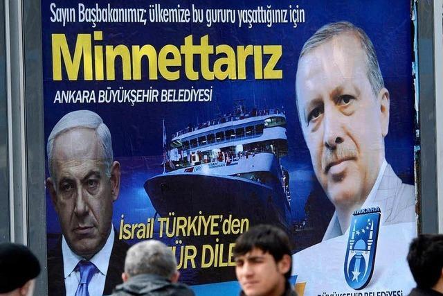Israel und die Türkei: Neue Brüderlichkeit