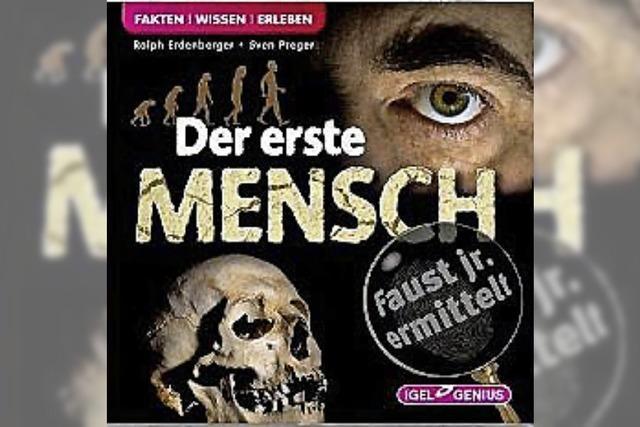 Faust jr. ermittelt - Der erste Mensch: Erbgut und Evolution