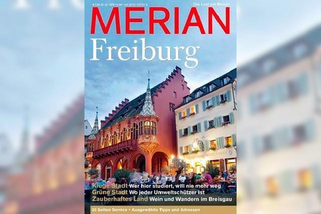 Merian-Heft lobt Freiburg in den höchsten Tönen