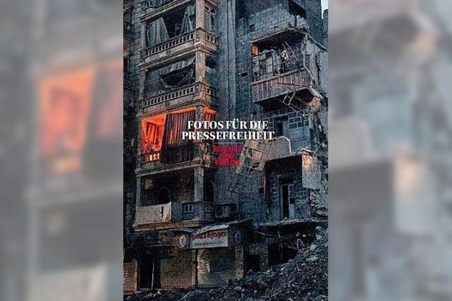 BILDBAND: Pressefreiheit in Foto und Text