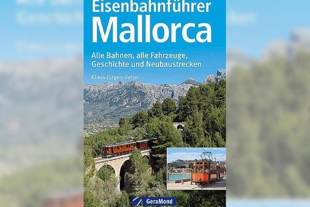 Auf Mallorcas Schienen