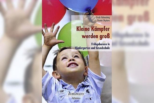 Frühgeborene in Kindergarten und Grundschule: Die eigenen Sorgen richtig einordnen