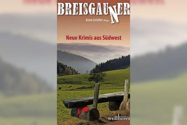 Breisgauner – Neue Krimis aus Südwest