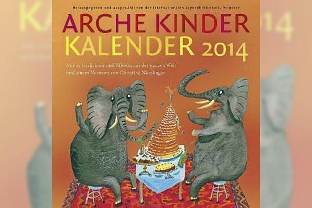 Arche Kinder Kalender 2014: Poesie aus 37 Ländern