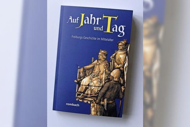 Viele wirken mit am Buch: Mittelalter in Freiburg