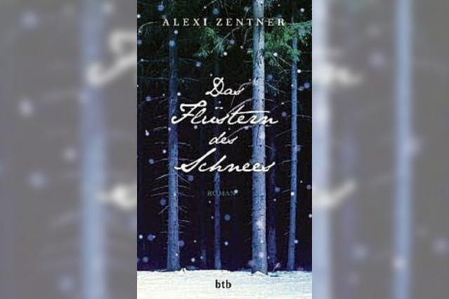 Alexi Zentner: Das Flüstern des Schnees