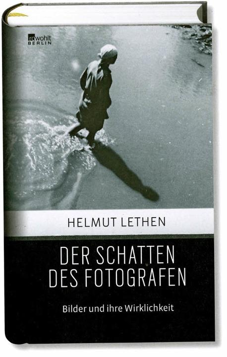 –Helmuth Lethen: Der Scha...Berlin 2014.  256 Seiten,  19,95 Euro.  | Foto: -