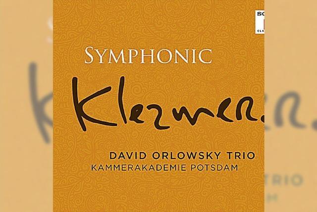 David Orlowsky Trio: Delikate Klanglandschaft