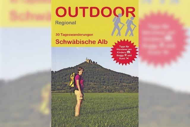 30 Tageswanderungen in der Schwäbischen Alb